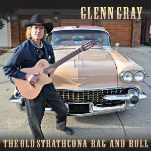 Glenn Gray - The Old Strathcona Rag and Roll