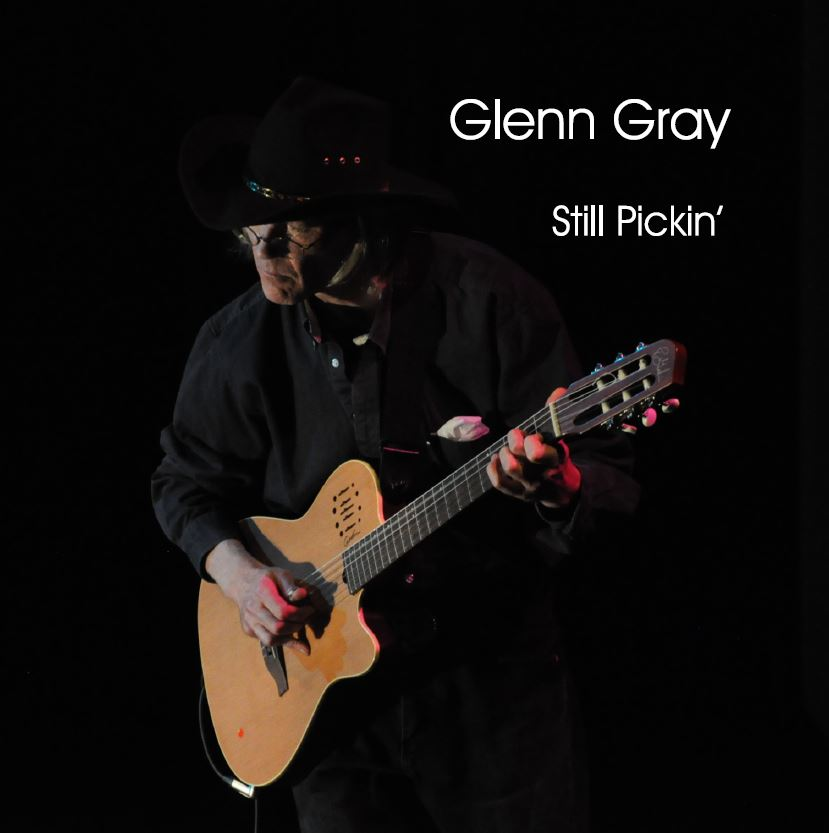 Glenn Gray - Still Pickin'
