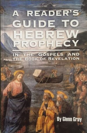A Reader's Guide to Hebrew Prophecy